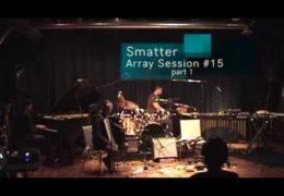 Array Session #15 part 1: Smatter